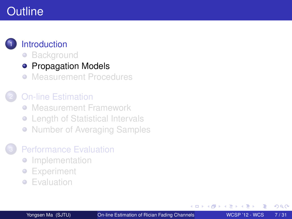Outline 1 Introduction Background Propagation M...