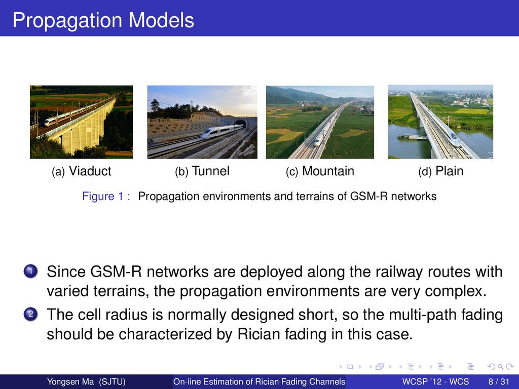 Propagation Models (a) Viaduct (b) Tunnel (c) M...