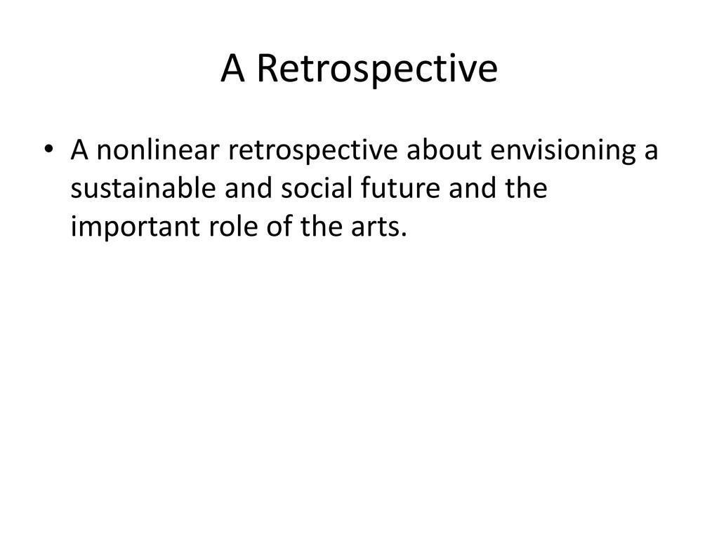 A Retrospective • A nonlinear retrospective abo...