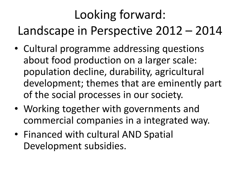 Looking forward: Landscape in Perspective 2012 ...