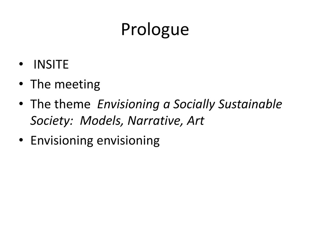 Prologue • INSITE • The meeting • The theme Env...