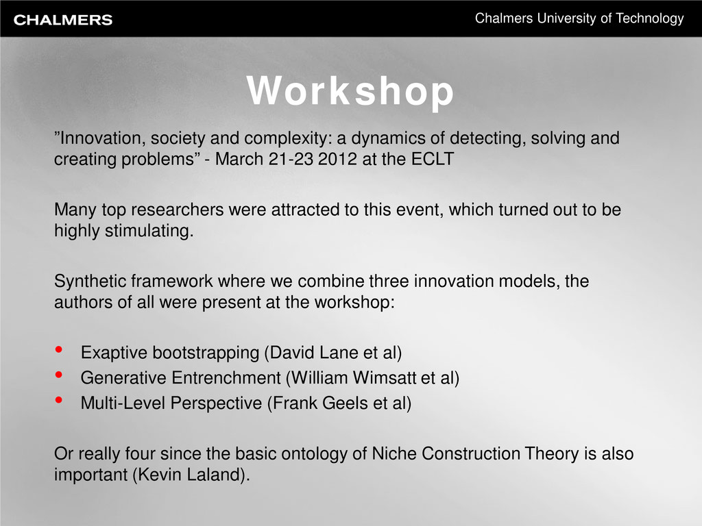 "Chalmers University of Technology Workshop ""Inn..."