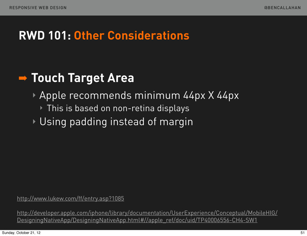 @BENCALLAHAN RESPONSIVE WEB DESIGN RWD 101: Oth...