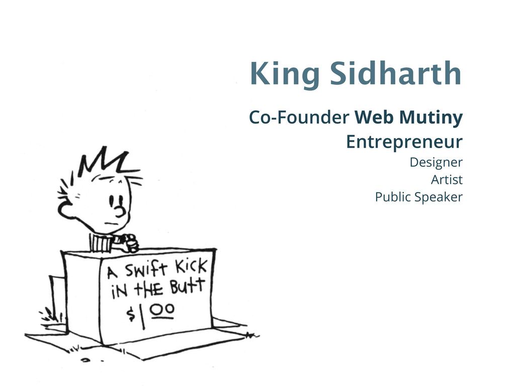 King Sidharth Co-Founder Web Mutiny Entrepreneu...