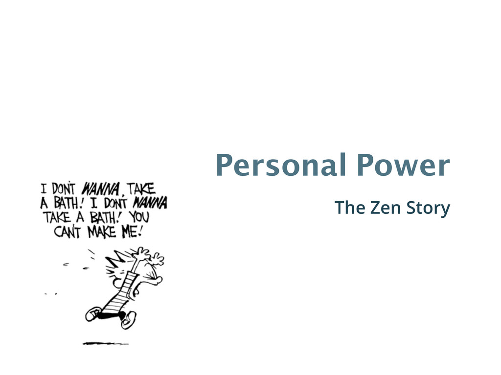Personal Power The Zen Story