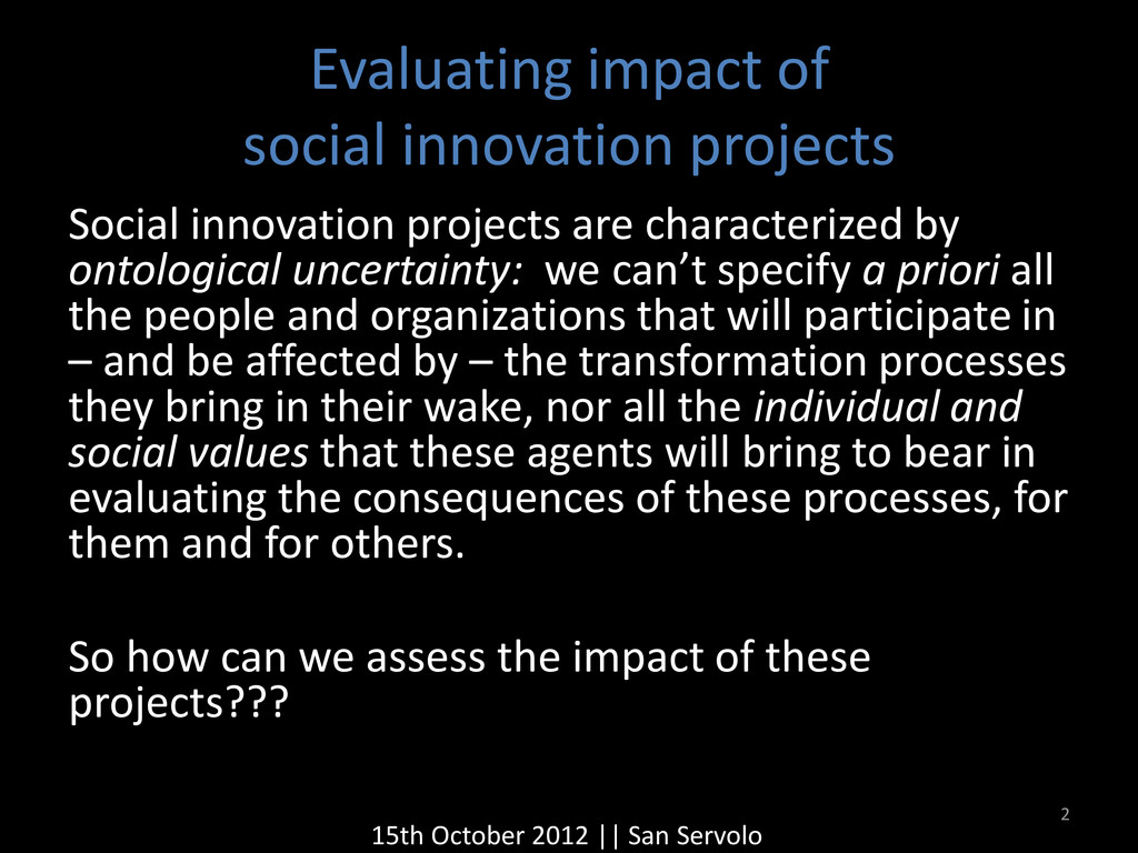 Evaluating impact of social innovation projects...