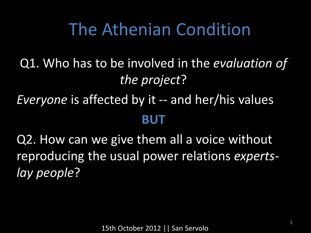The Athenian Condition Q1. Who has to be involv...