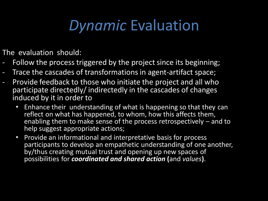 The evaluation should: - Follow the process tri...