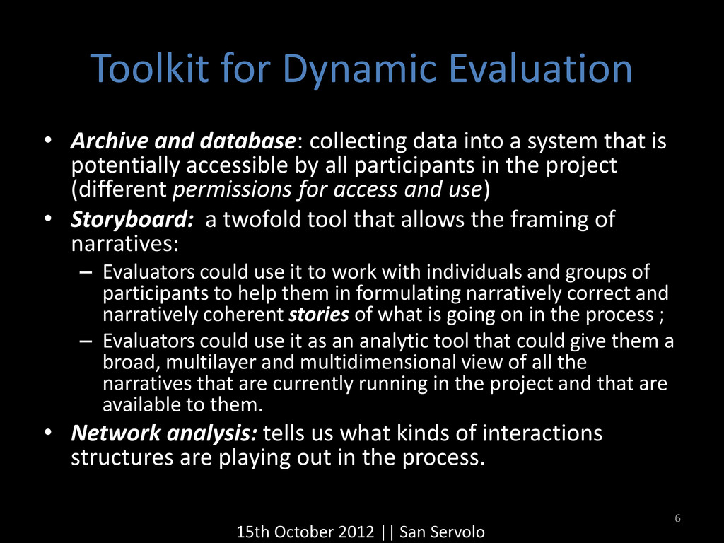 Toolkit for Dynamic Evaluation • Archive and da...