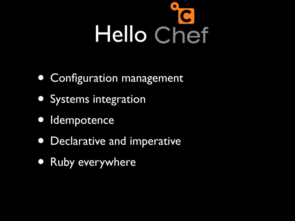 Hello Chef • Configuration management • Systems ...
