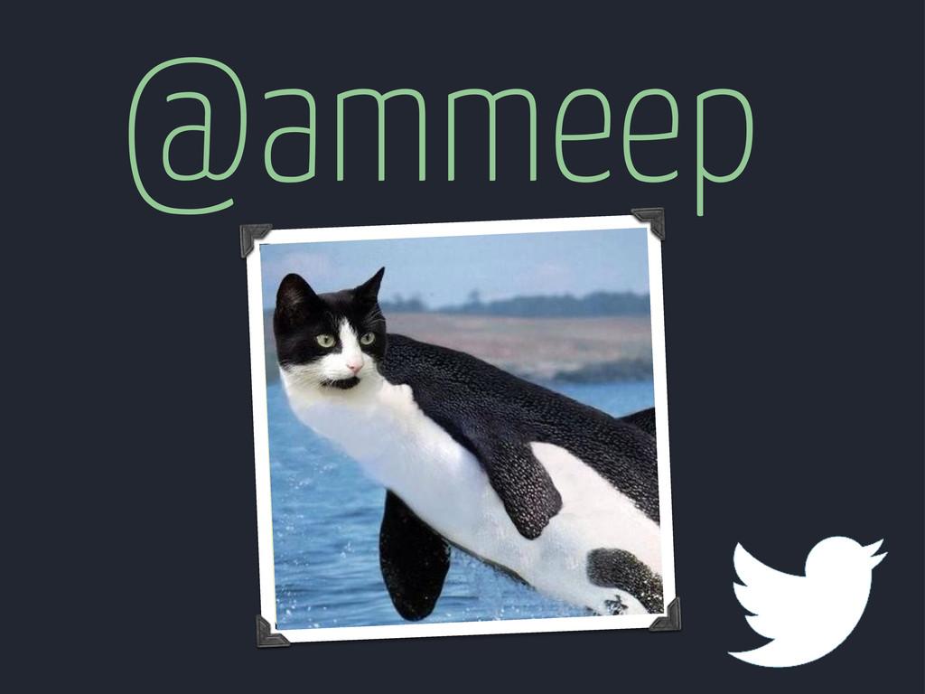 @ammeep