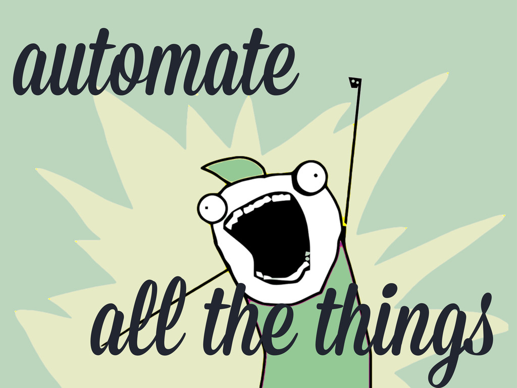 automate a the thing