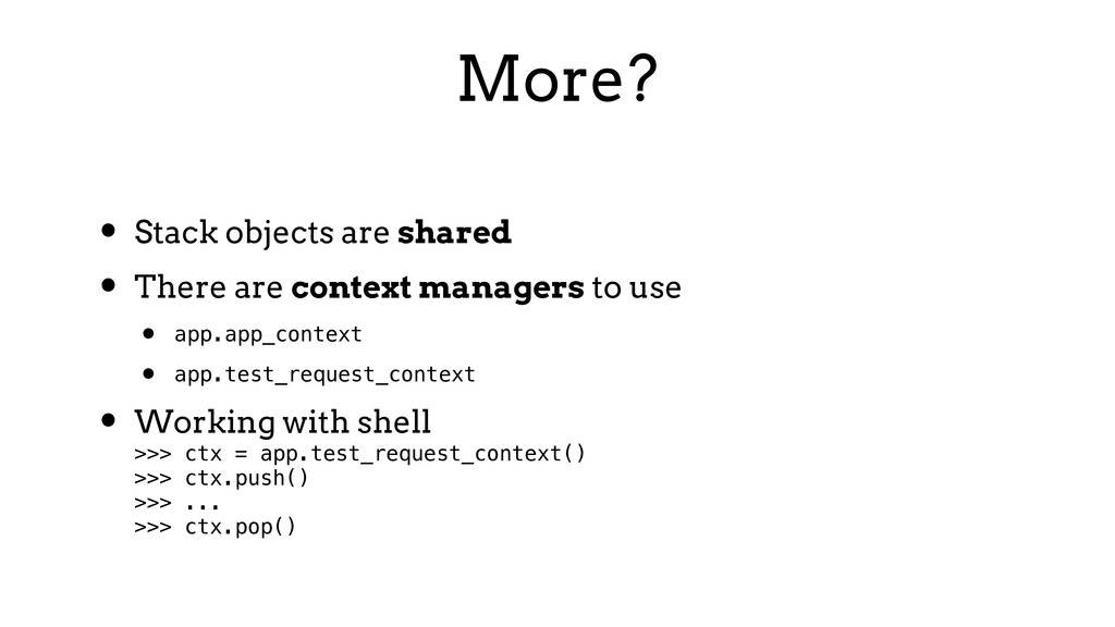 More? • Stack objects are shared • There are co...