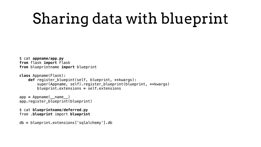 Sharing data with blueprint $ cat appname/app.p...