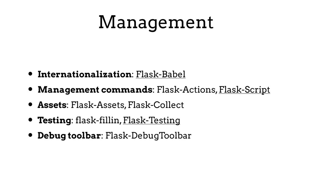 Management • Internationalization: Flask-Babel ...
