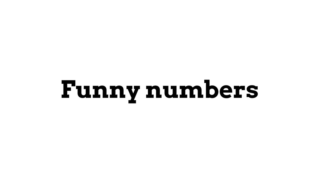 Funny numbers