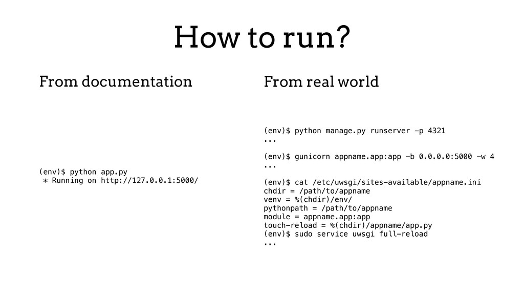 How to run? (env)$ python app.py * Running on h...