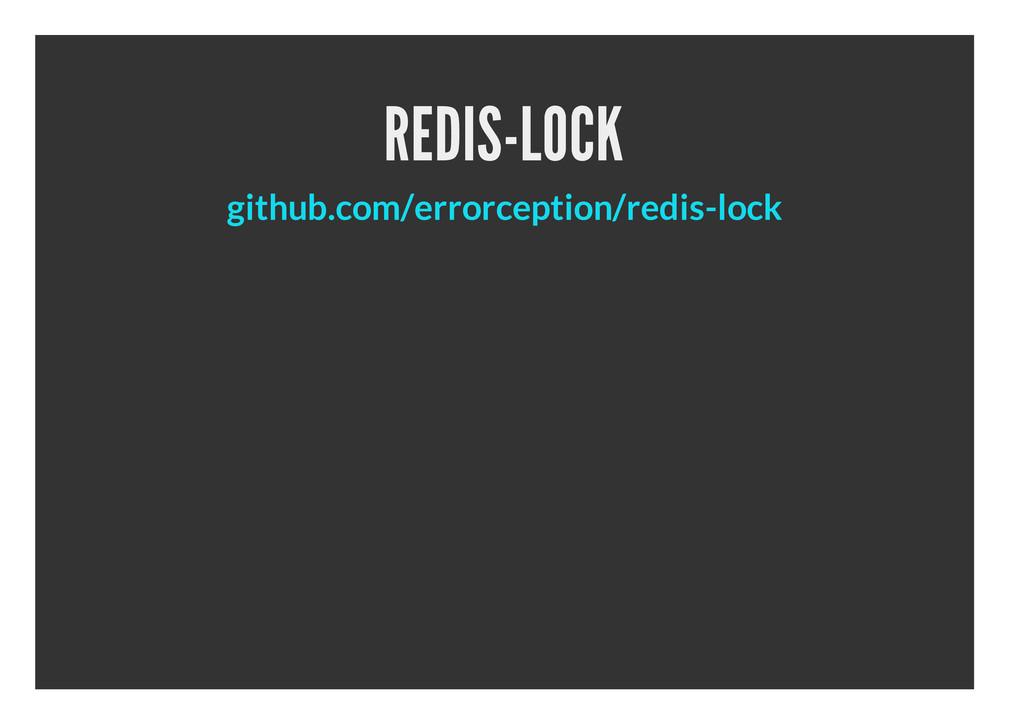 REDIS-LOCK github.com/errorception/redis-lock