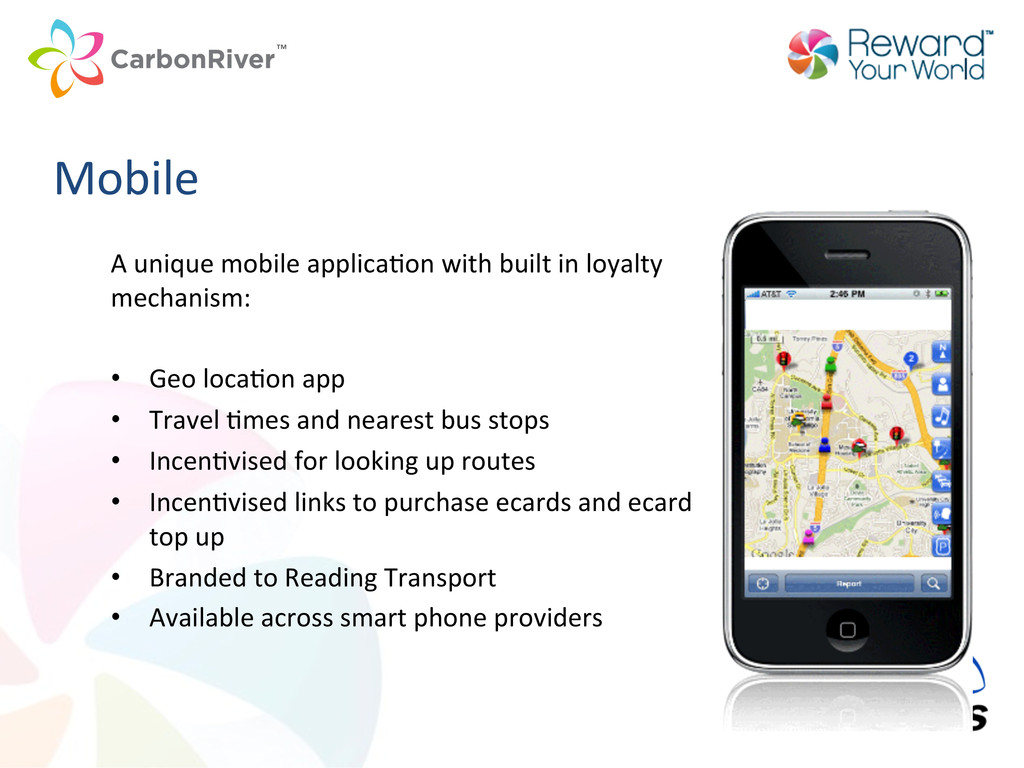A unique mobile applicaCon with ...