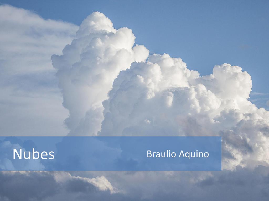 Nubes Braulio Aquino