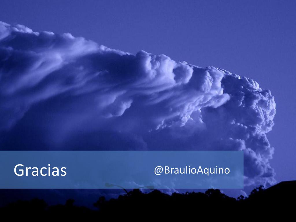 Gracias @BraulioAquino