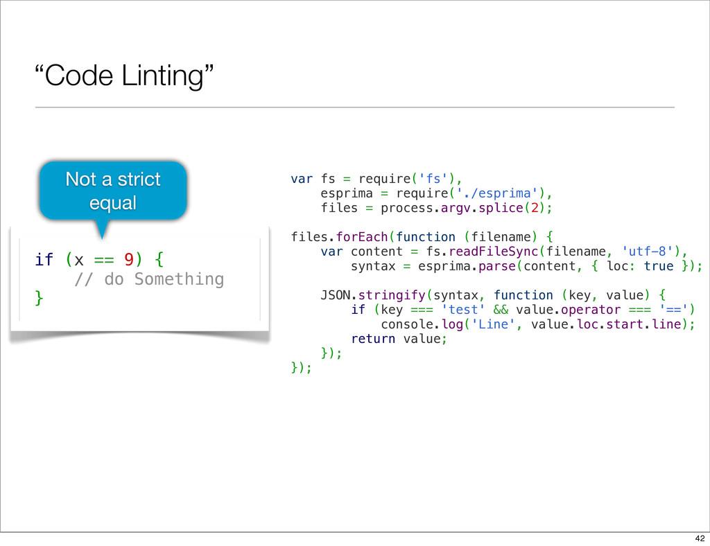 """Code Linting"" var fs = require('fs'), esprima ..."