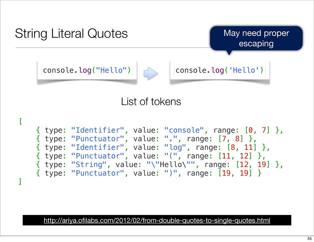 String Literal Quotes http://ariya.ofilabs.com/2...