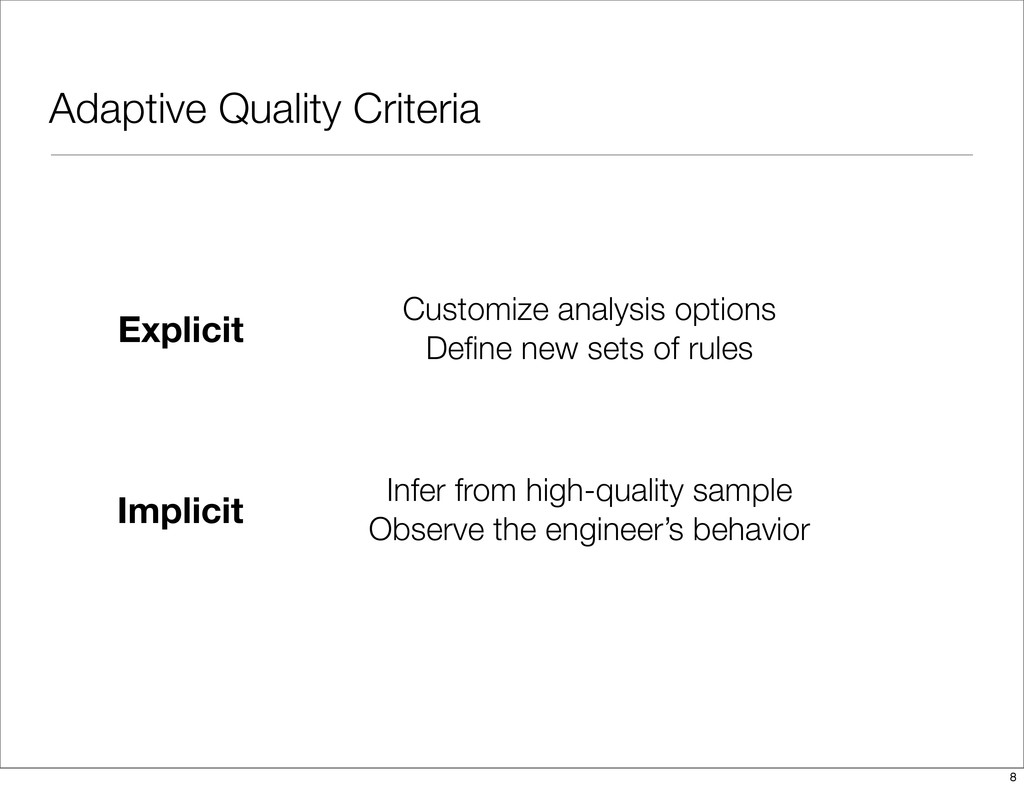 Adaptive Quality Criteria Explicit Implicit Cus...