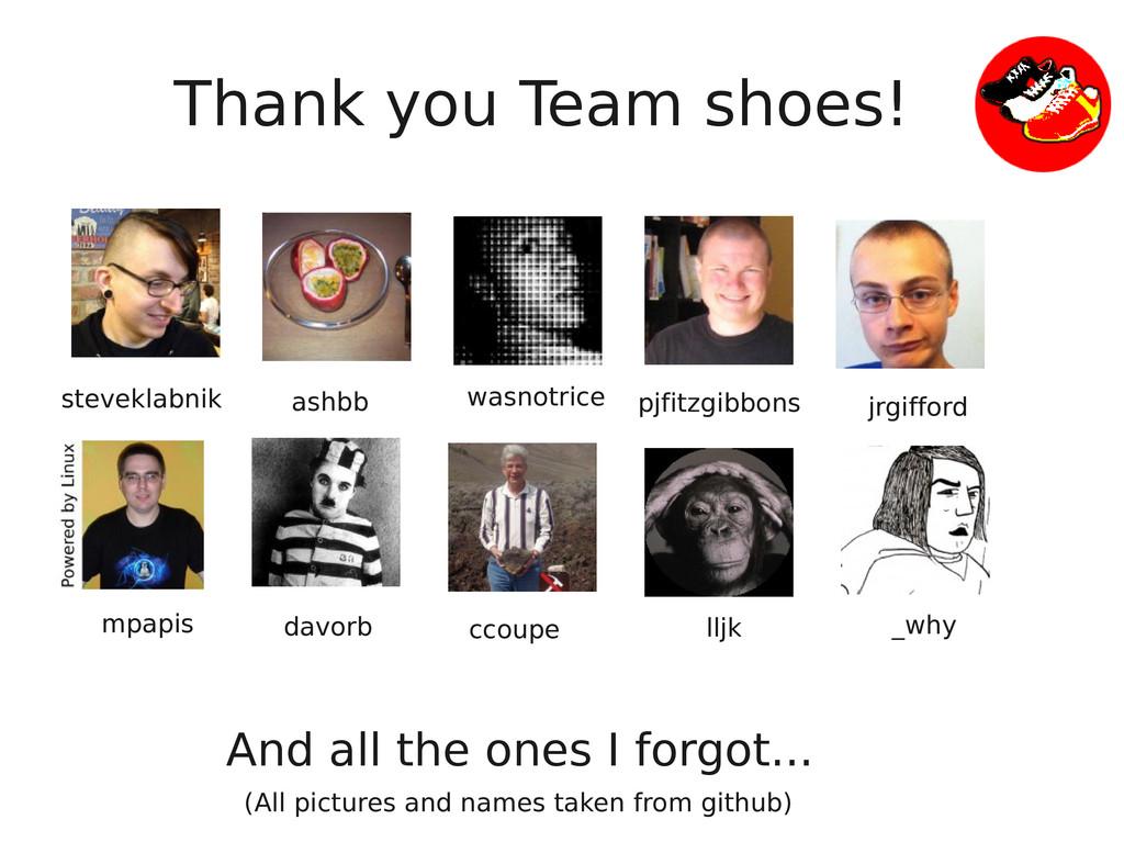 Thank you Team shoes! steveklabnik ashbb wasnot...