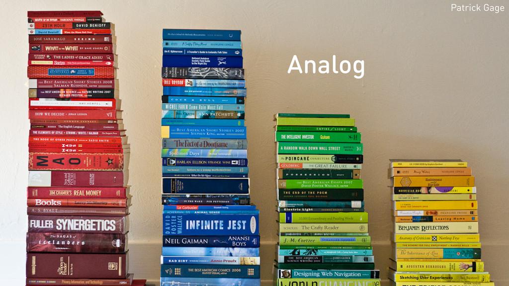 Patrick Gage Analog