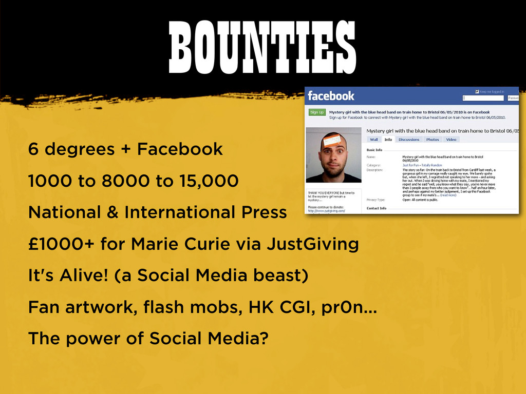 BOUNTIES 6 degrees + Facebook 1000 to 8000 to 1...