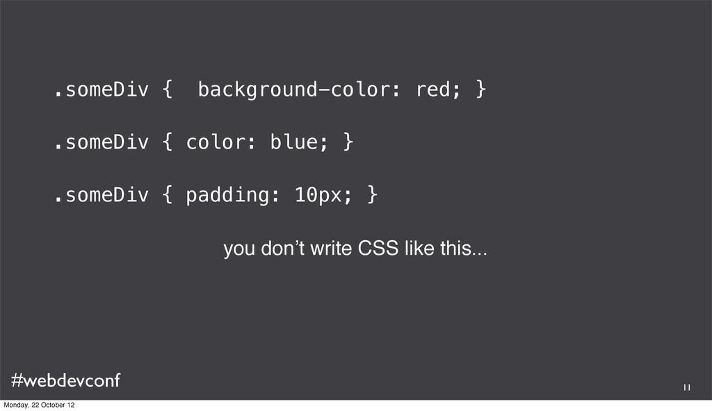 #webdevconf .someDiv { background-color: red; }...
