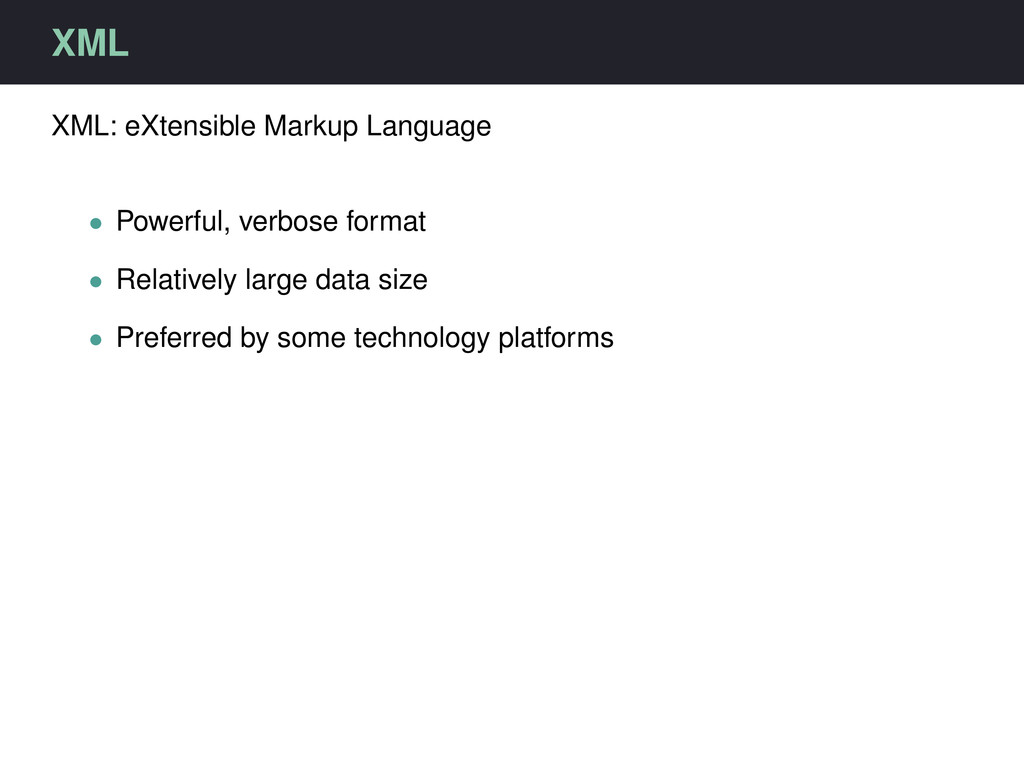 XML XML: eXtensible Markup Language • Powerful,...