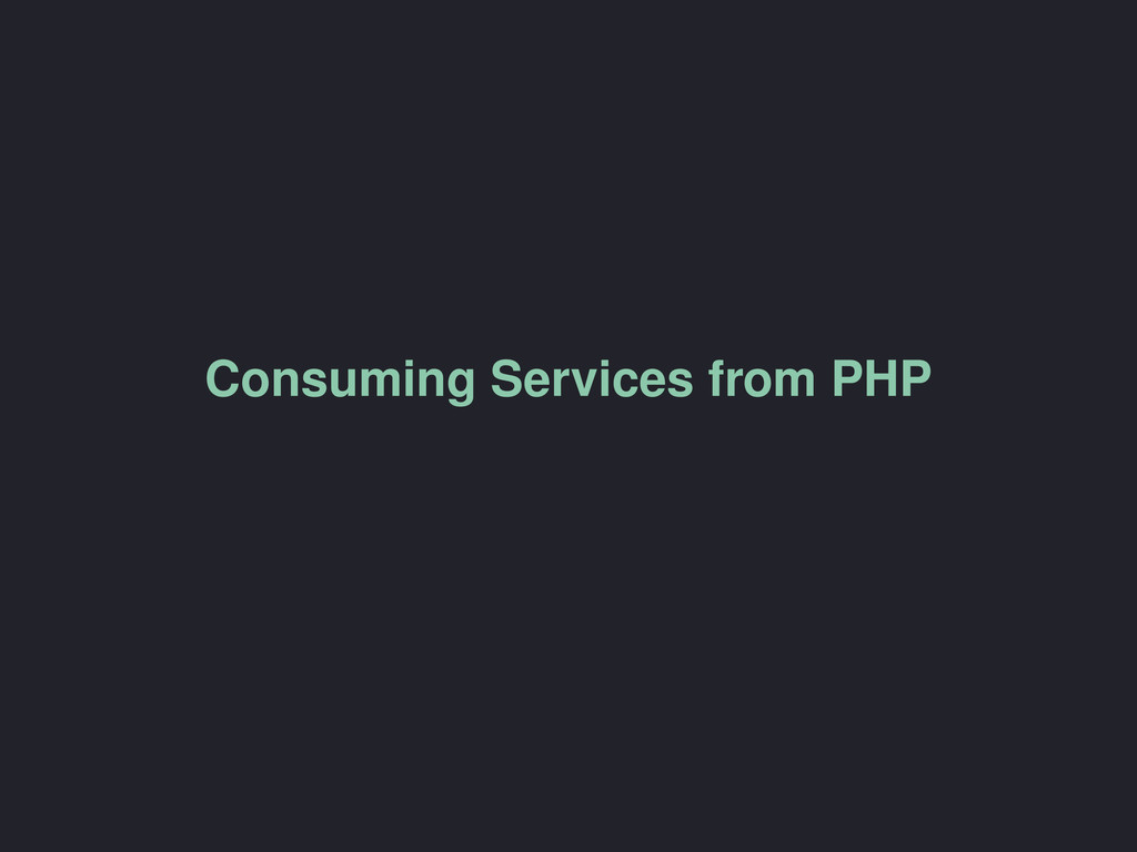 Consuming Services from PHP