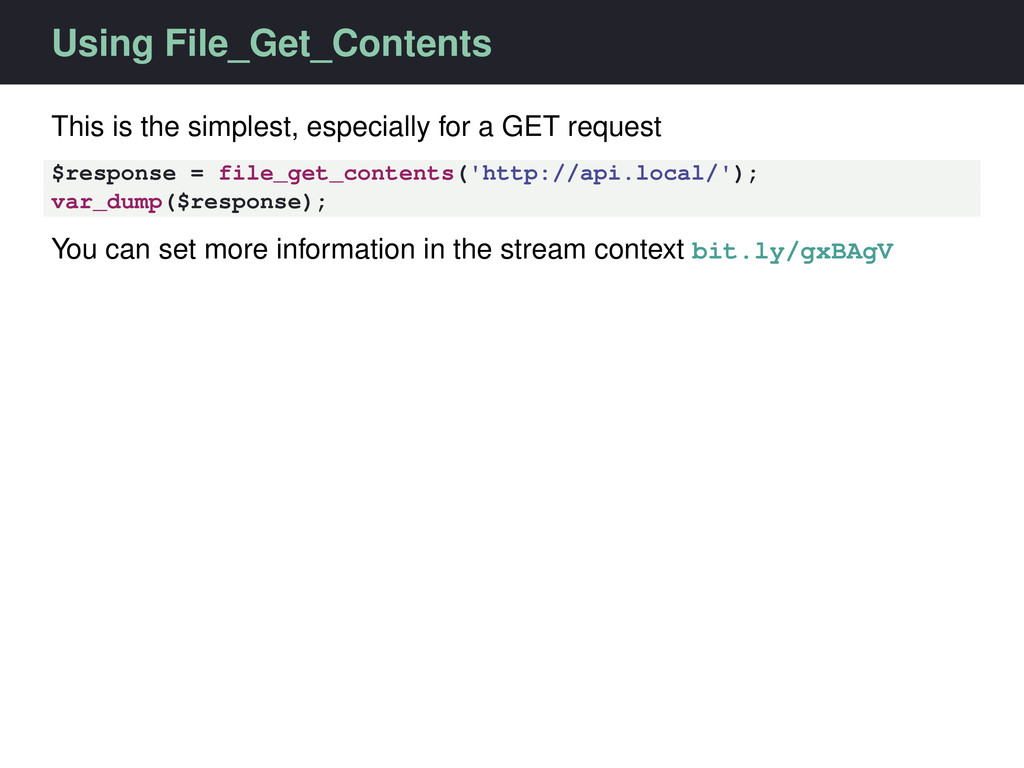 Using File_Get_Contents This is the simplest, e...