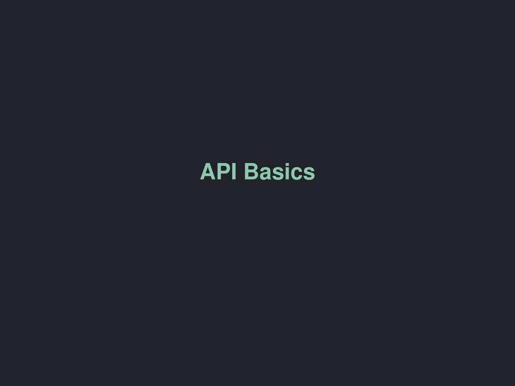API Basics