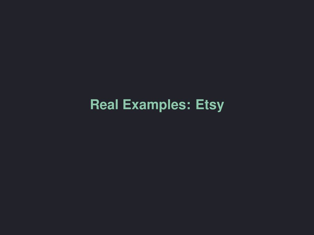 Real Examples: Etsy