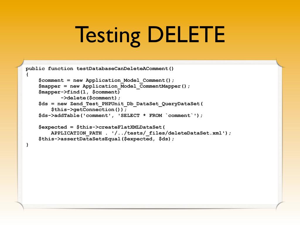 Testing DELETE public function testDatabaseCanD...