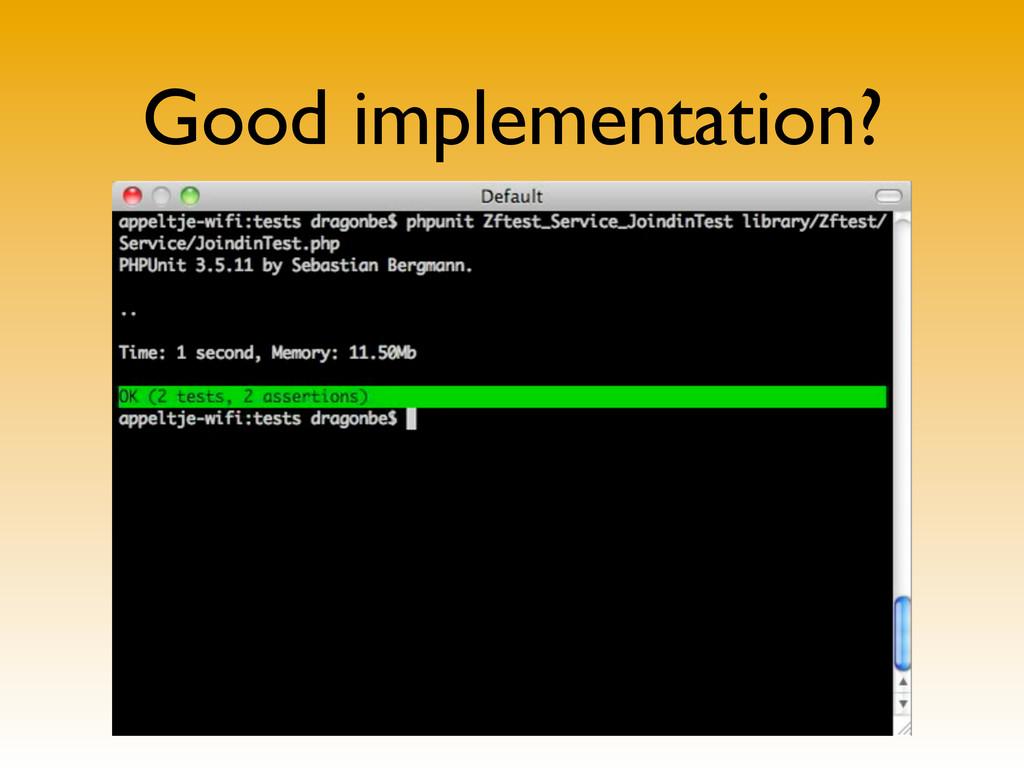Good implementation?