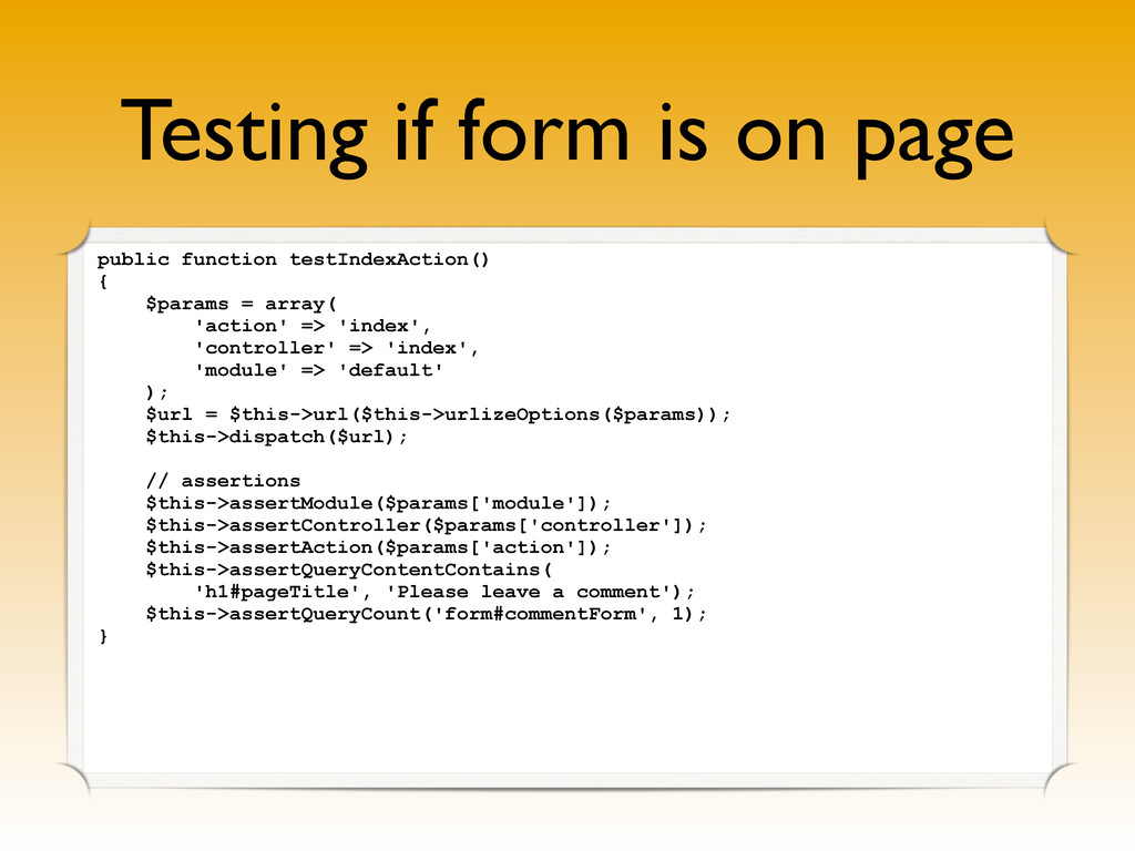 Testing if form is on page public function test...