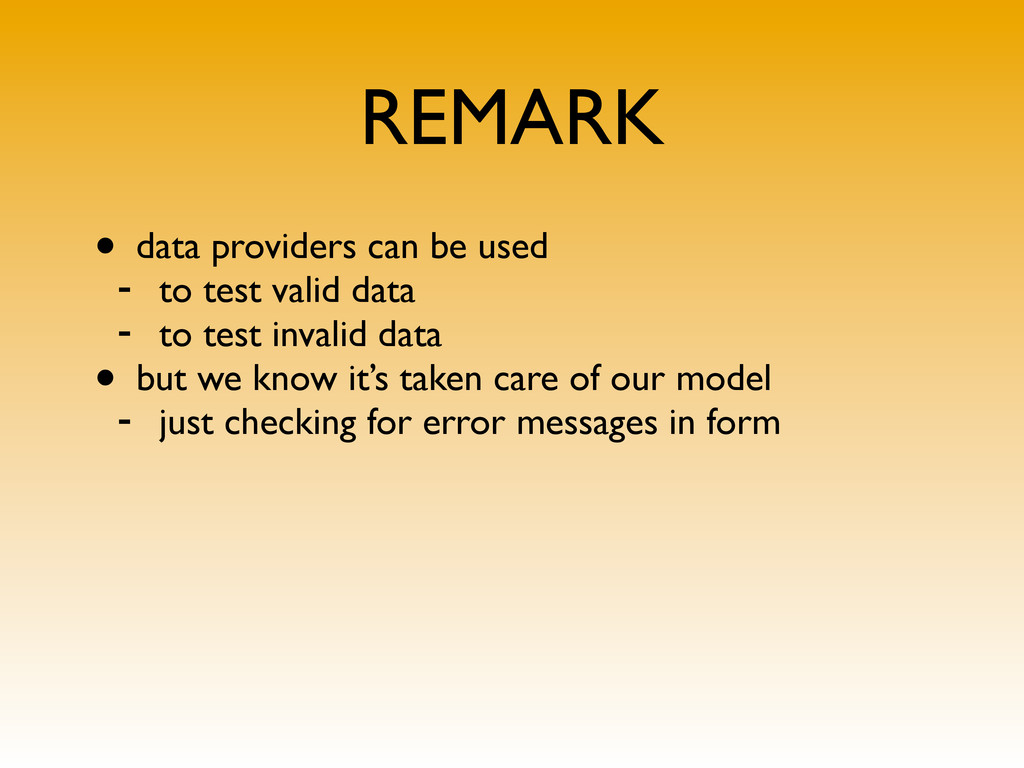 REMARK • data providers can be used - to test v...
