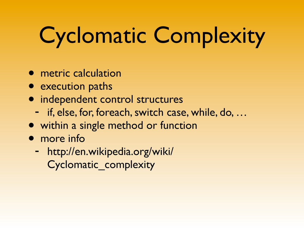 Cyclomatic Complexity • metric calculation • ex...