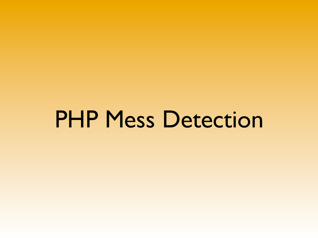 PHP Mess Detection