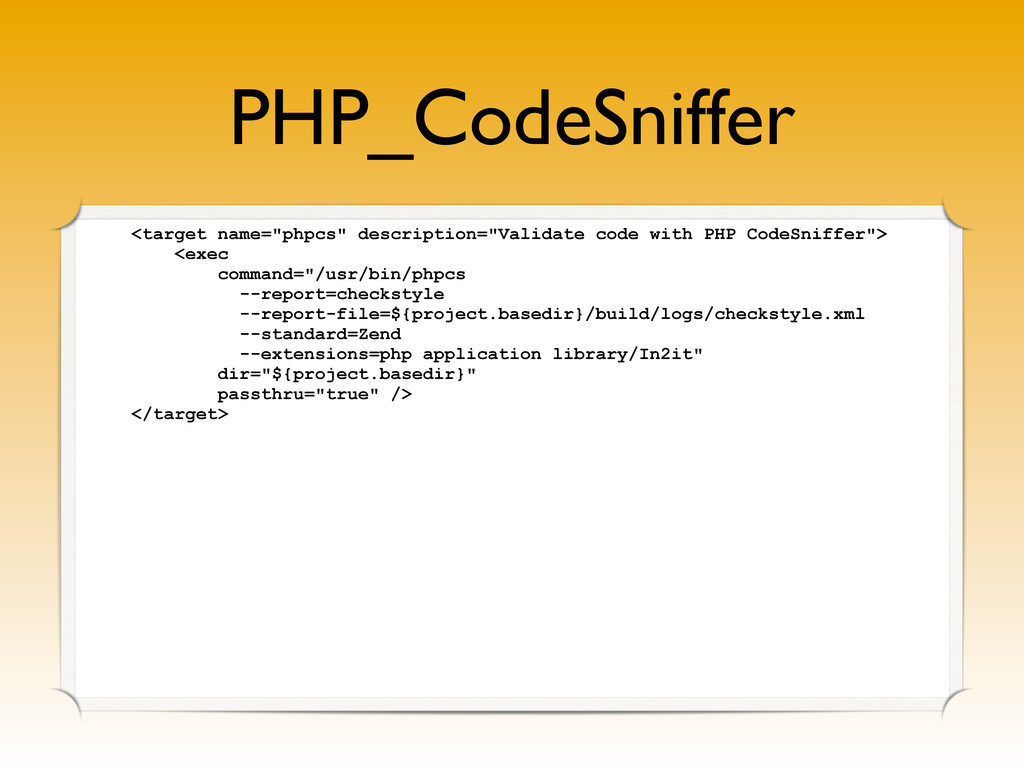 """PHP_CodeSniffer <target name=""""phpcs"""" descriptio..."""
