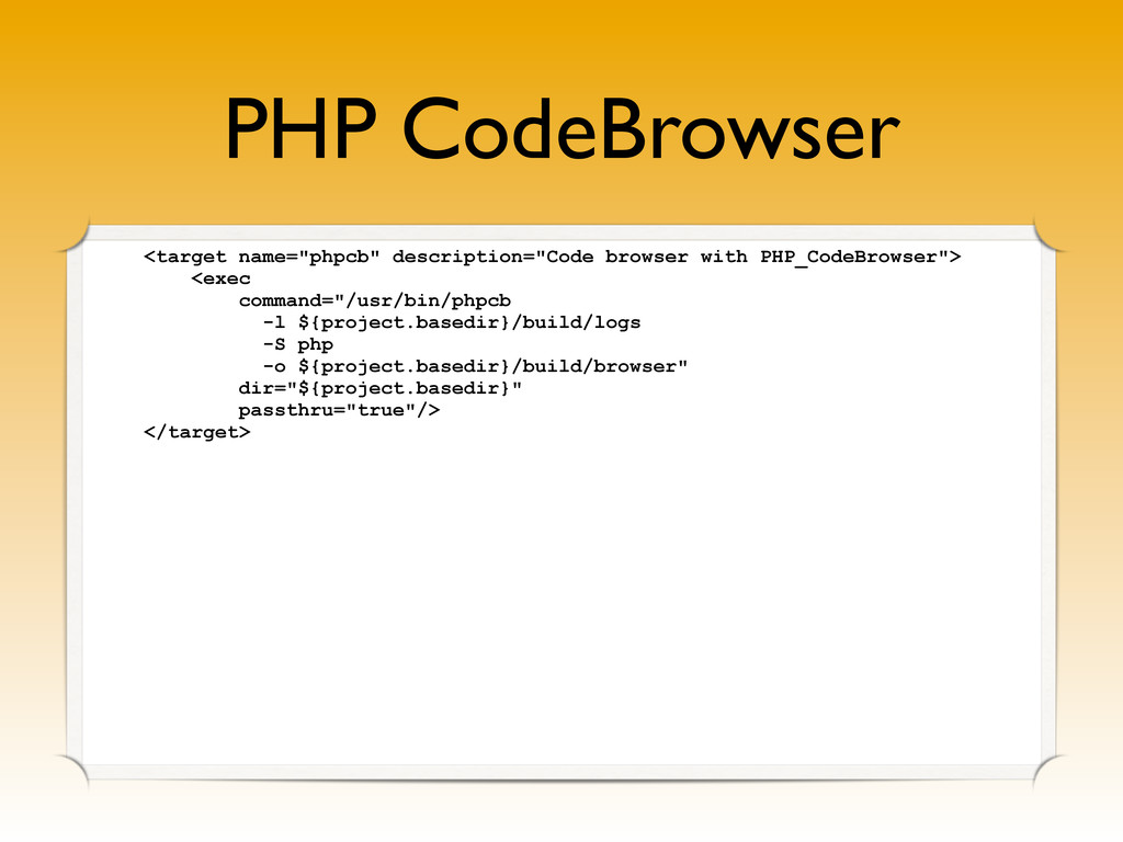 """PHP CodeBrowser <target name=""""phpcb"""" descriptio..."""