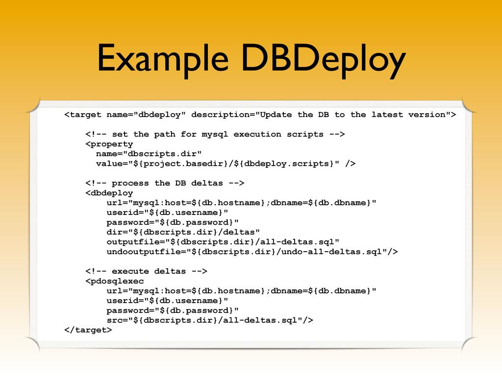 "Example DBDeploy <target name=""dbdeploy"" descri..."