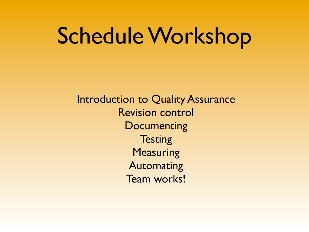 Schedule Workshop Introduction to Quality Assur...