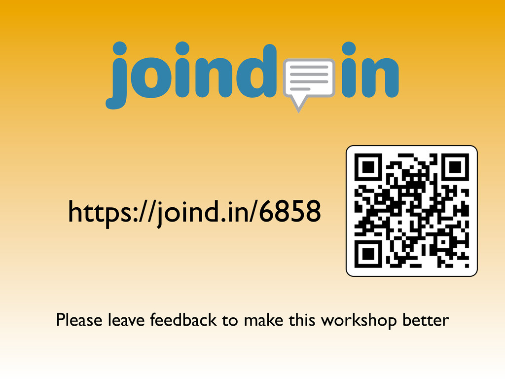 https://joind.in/6858 Please leave feedback to ...