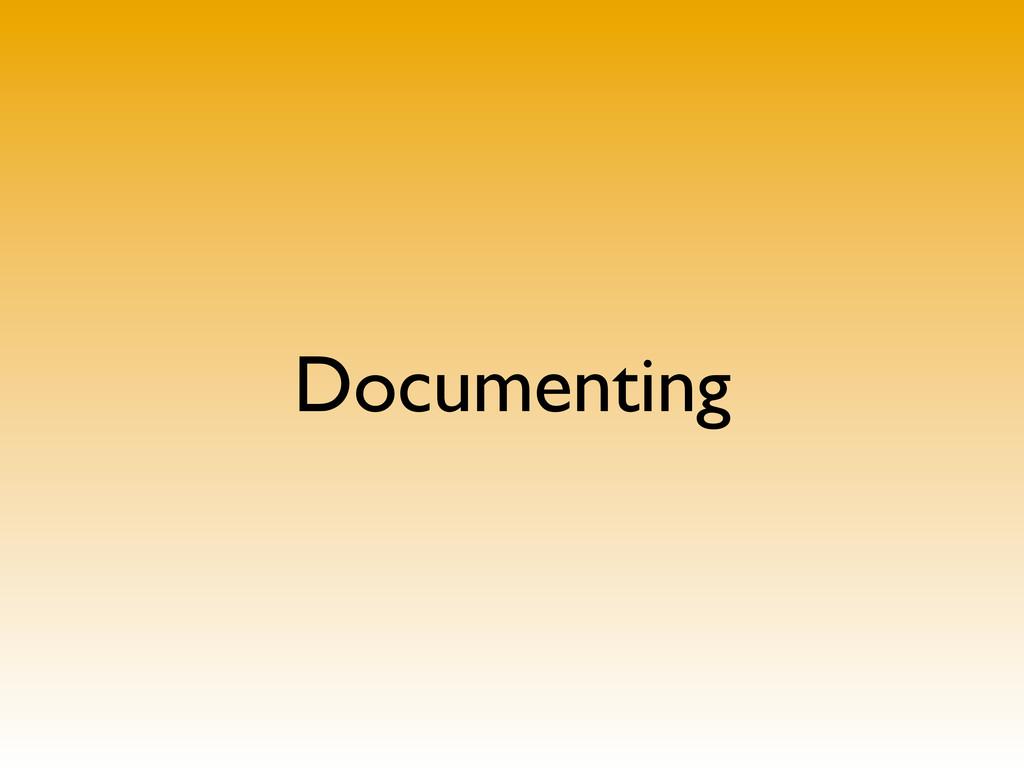 Documenting