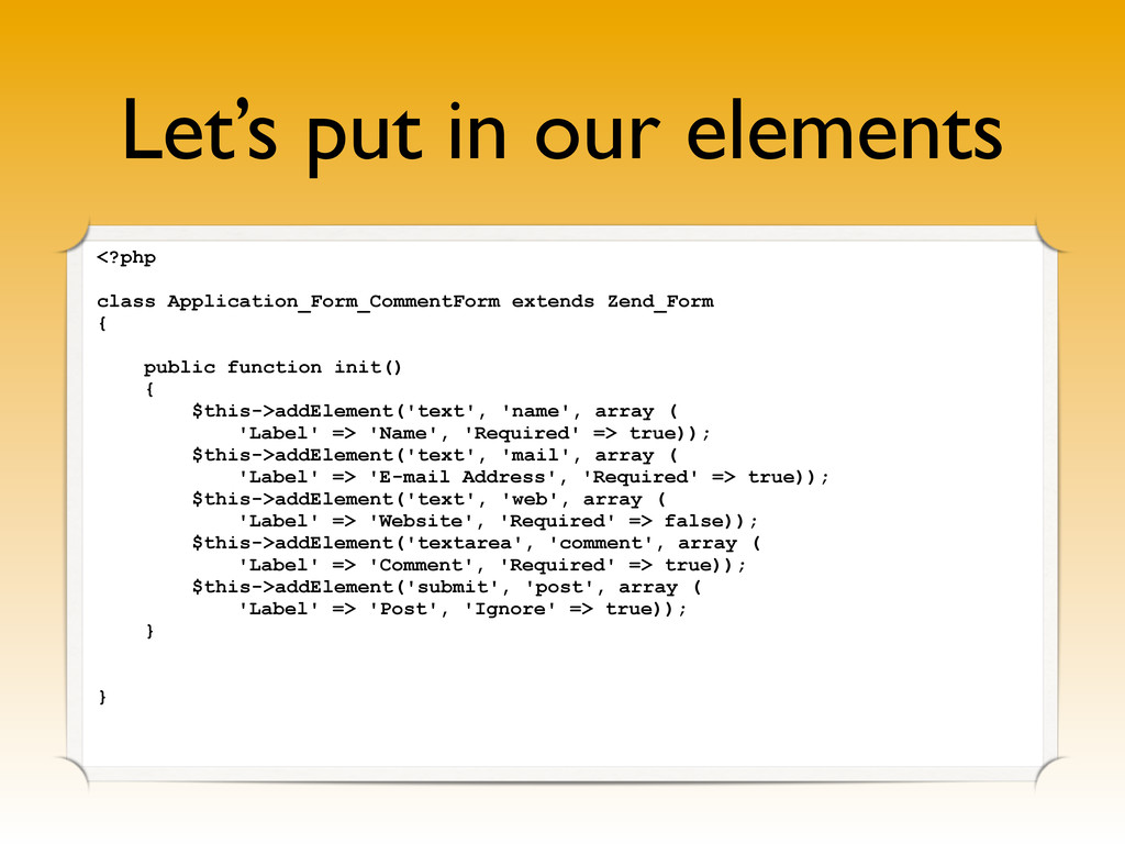 Let's put in our elements <?php class Applicati...